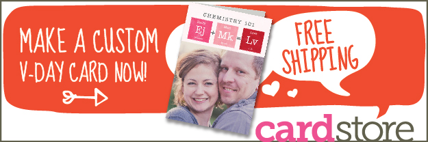 A Custom Valentine's Day Card Now at Cardstore! Free Shipping Shop Now!