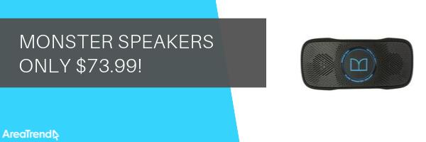 Monster Speakers only $73.99!