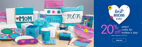 SAVE 20% OFF Select Crafts For Mother's Day & Get Free Shipping On Orders $33 Or More!