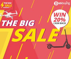 The Big Sale win 20% Cashback - GeekBuying
