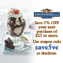 Save 5% on any order of $25 or more on ghirardelli.com. Enter coupon code save5ve at checkout.