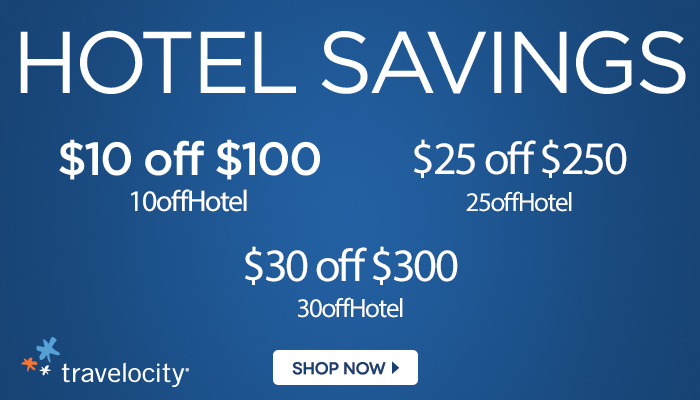 TRAVEL DEALS,TRAVELOCITY,Save $10 off $100, $15 off $150, $20 off $200, $25 off $250 or $30 off $300 on all qualifying hotel bookings through Travelocity.