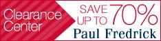 PaulFredrick.com Clearance Center