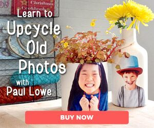Learn to Upcycle Old Photos!