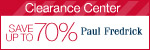 PaulFredrick.com Clearance Center