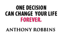 One Decision Can Change Your Life Forever