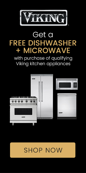 Get A FREE Dishwasher & Microwave with Purchase of Qualifying Viking Kitchen Appliances
