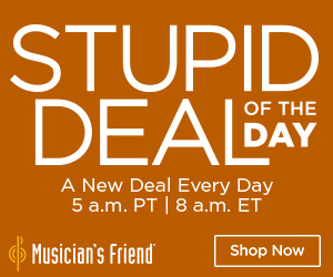 Musician's Friend Stupid Deal of the Day