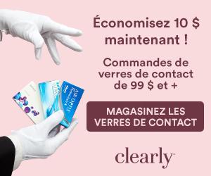 Commandes des verres de contact de 99$+ chez Clearly avec code: CLEAR10