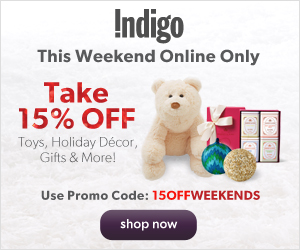 Take 15% Off Toys, Gifts, Holiday Decor, & More at Indigo.ca! Dec. 14-15. Promo code: 15OFFWEEKENDS