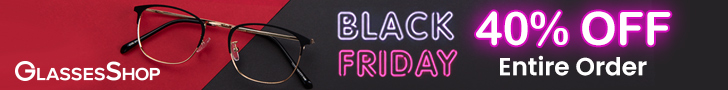 Early Black Friday Savings!  Take 40% Off Your Entire Order at GlassesShop.com!  Use Code BF40.  Off