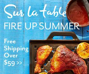 Sur La Table Fire Up Summer Collection