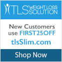 TLS Weight Loss Solutions New Year Special!  New Customers get 25% OFF with code FIRST25OFF.