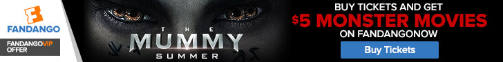 Buy tickets to 'The Mummy' and get $5 monster movies on FandangoNOW.