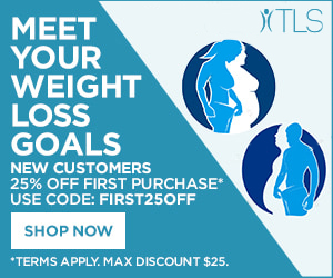 Image for (TLS) Meet Your Spring Weight Loss Goals! New Customers get 25% OFF first purchase of TLS Weight Loss and Diet aids! Coupon code FIRST25OFF. $25 max savings. $99 Ships Free! (ends 05/31)  300x250