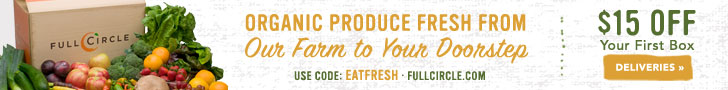 15% Off Your First Box at FullCircle.com. Use code EATFRESH at checkout.
