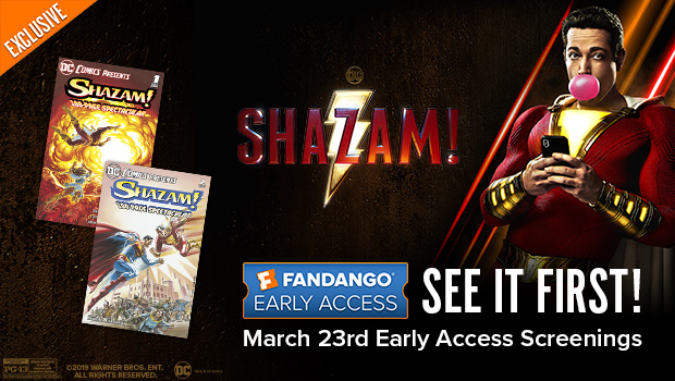 620x350 Fandango Early Access - Shazam!