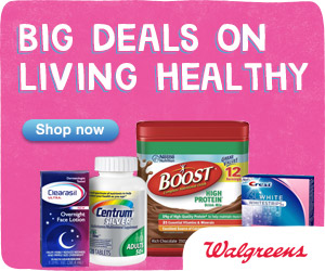 BIG Deals on Living Healthy at Walgreens
