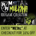 Metal Mulisha with Coupon