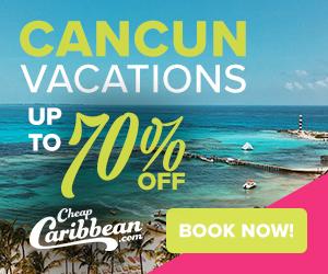 Cancun Vacation Deals