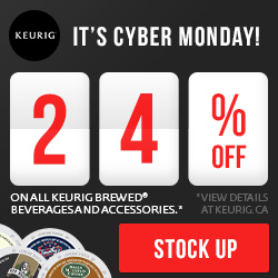 CYBER MONDAY! SAVE 24% for 24 HOURS on all Keurig Brewed beverages and accessories!