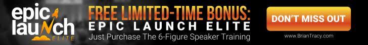 728x90 Epic Launch Elite - The 6-Figure Speaker Training Plus Bonus