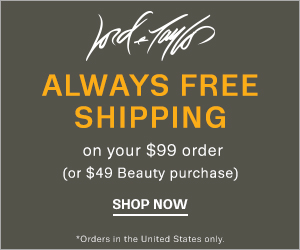 Lord and Taylor - ALWAYS FREE SHIPPING