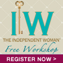The Independent Woman - Free Live Workshop - Register Now!