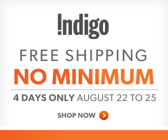 Free Shipping, No Minimum! 4 Days Only: Aug. 22-25th at Chapters.Indigo.ca!