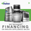 No Interest Financing on Major Appliances at AJMadison!
