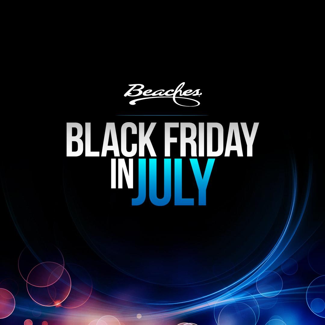 Use code BLCKJULY17 and get $500 spa credit at Beaches Resorts.