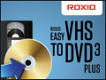 New Release! Roxio Easy VHS to DVD - Buy Now!